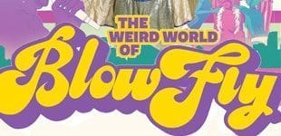 What you know about BLOWFLY!?!