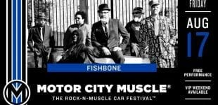 Fishbone Hits Motor City Muscle USA on August 17, 2018!!